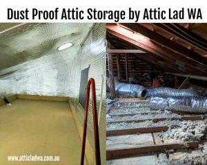 Attic Storage Perth | Attic Lad WA | Dust Proof Attic Storage Rooms
